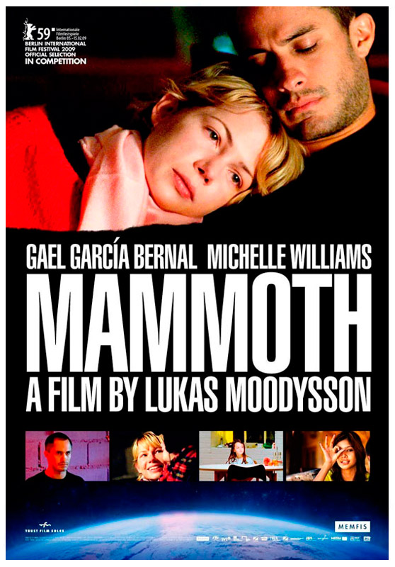Mammoth / director: Lukas Moodysson